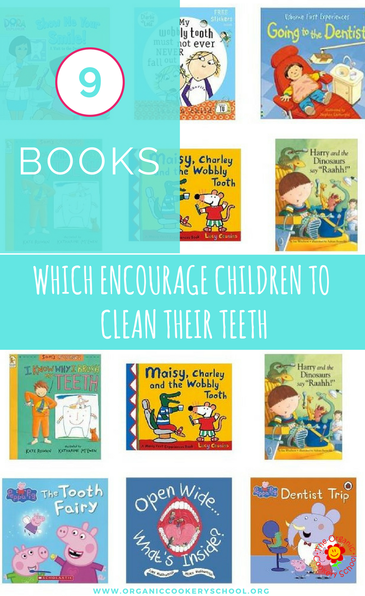 9 BOOKS WHICH ENCOURAGE CHILDREN TO CLEAN THEIR TEETH (1).png
