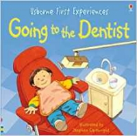 Going To The Dentist -Usborne First Experiences