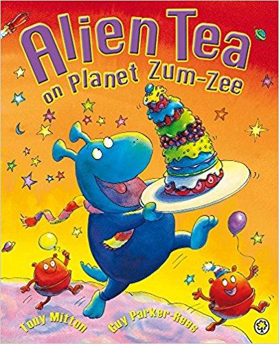 Alien Tea on the Planet Zum Zee by Tony Mitton