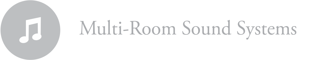 Multi-Room Sound Systems