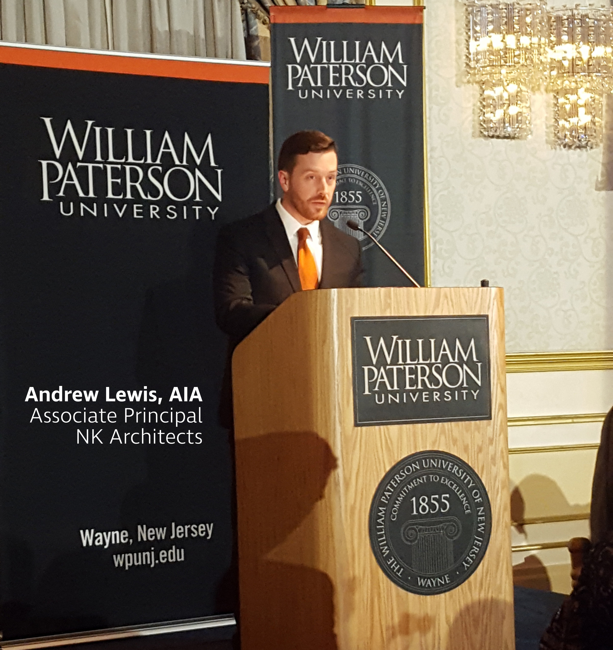 Andrew Lewis, AIA advocates the relationship between William Paterson University and NK, that enabled the success of University Hall - New College of Science & Health Building and Hunziker Hall & Preakness Hall renovations.