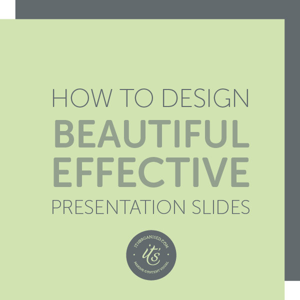 Presentations are no longer confined to the board room. Find out how easy it is to make simple and effective presentations and use them as visual content for your website. itsorganised.com | Develop your small business skills