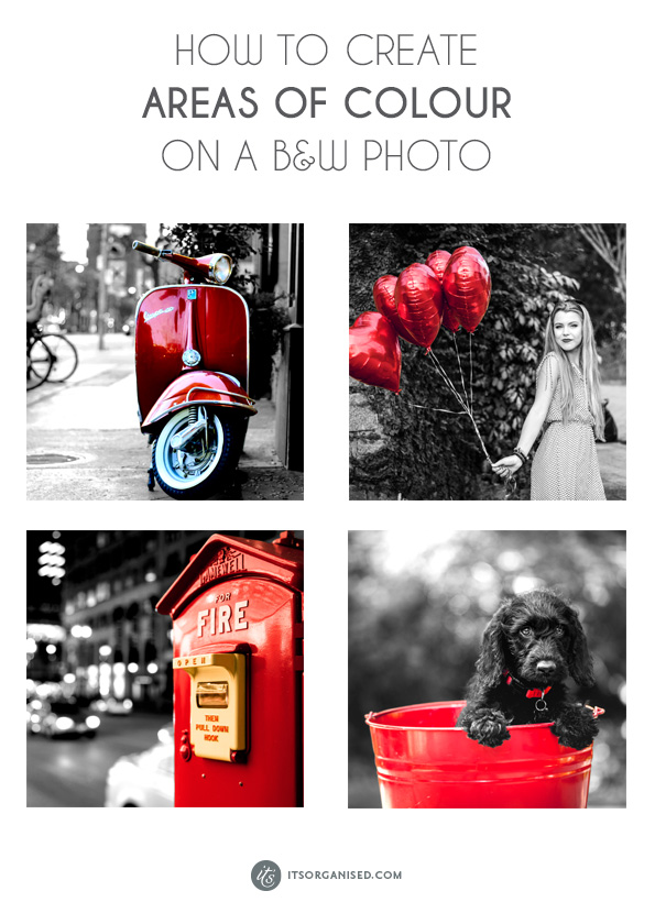 Have you seen those lovely black-and-white photos with just one item in colour?  This is a longer and slightly more involved tutorial than normal this week. It is, however, perfectly attainable for a Photoshop beginner. Just choose an image that has a simple, easy-to-select area. The selection is the hardest part. After that, Photoshop makes it easy for you. itsorganised.com   Photoshop Tutorial