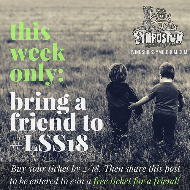 We want your weekend at the Symposium to be something special, and what better way to make it a special weekend than bringing a friend to enjoy the magic with! ⠀⠀⠀⠀⠀⠀⠀⠀⠀ THIS WEEK ONLY - Buy your #LSS18 ticket and be entered for a chance to win a free ticket for a friend. After you buy your ticket, you need to repost this to be entered. TAG US @livingsoilssymposium in the post so that we can see 🌞 ⠀⠀⠀⠀⠀⠀⠀⠀⠀ On your game and already bought your ticket? Don't worry, you can play, too! Simply repost and tag 🙌✨🙌 ⠀⠀⠀⠀⠀⠀⠀⠀⠀ #LSS18 is going to be EPIC!
