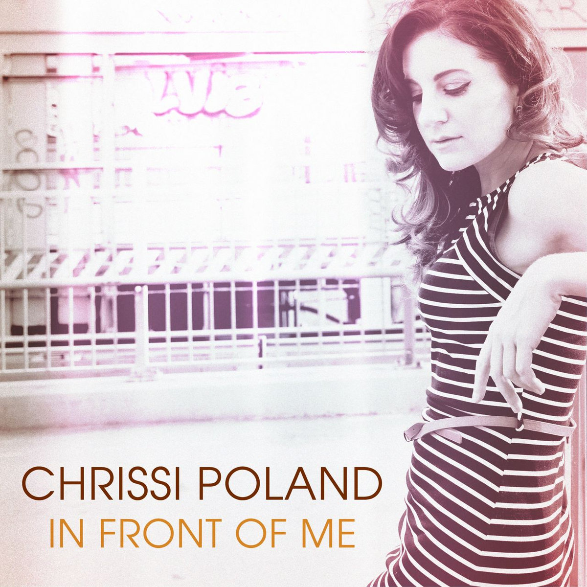 "Chrissi Poland   '""In Front of Me"" [Single] (2014)  • Production, Engineering, Drums, Bass"