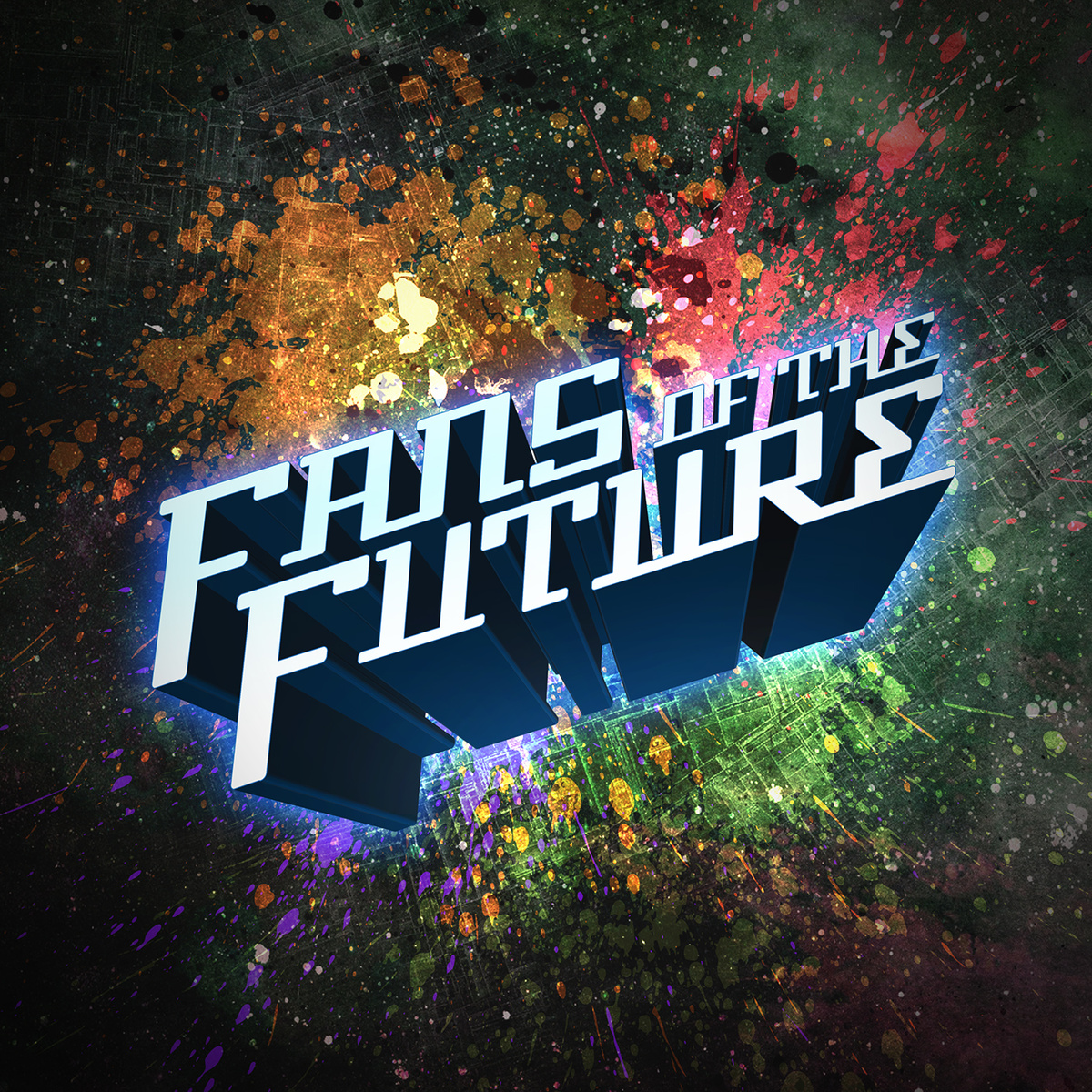 Fans of the Future   Self-titled Album (2014)  • Production, Engineering, Synths, Programming