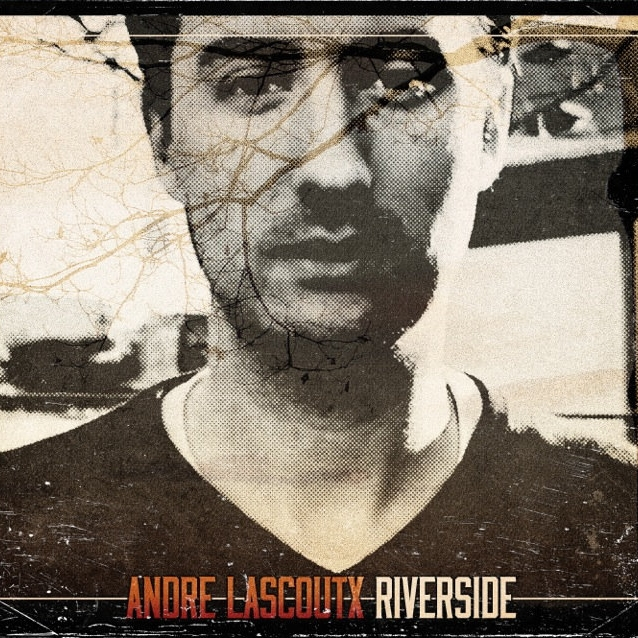 Andre Lascoutx   'Riverside' (2013)  • Editing, Mixing