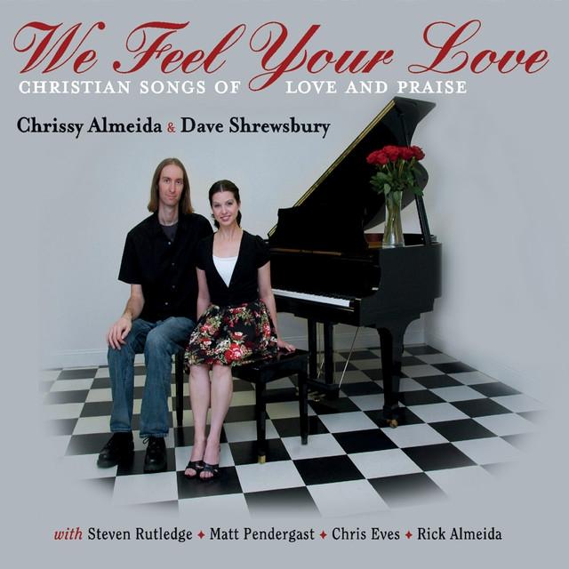Chrissy Almeida & Dave Shrewsbury   'We Feel Your Love' (2011)  • Drums
