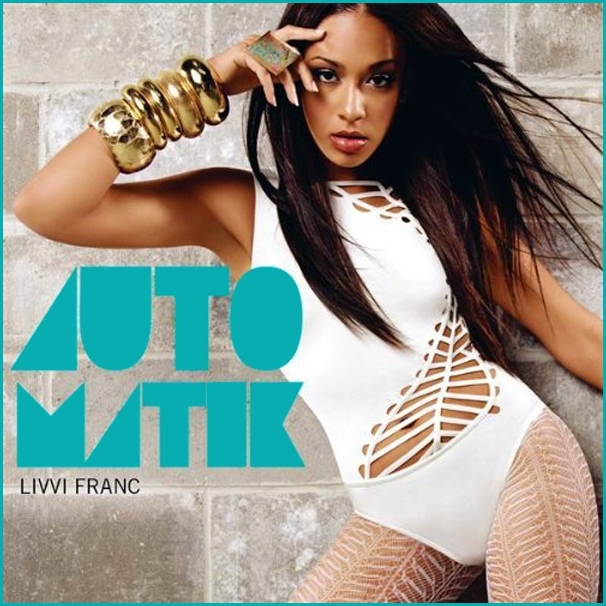"Livvi Franc   ""Automatik (Matt Pendergast Remix)"" (2009)  • Remix Production, Mixing"