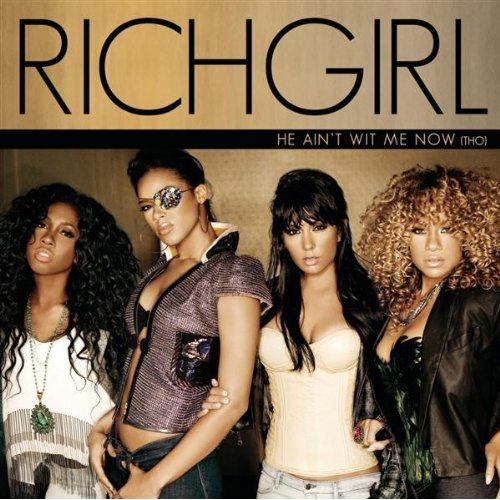 "RichGirl   ""He Ain't Wit Me Now Tho"" (2009)  • Remix Production, Mixing"