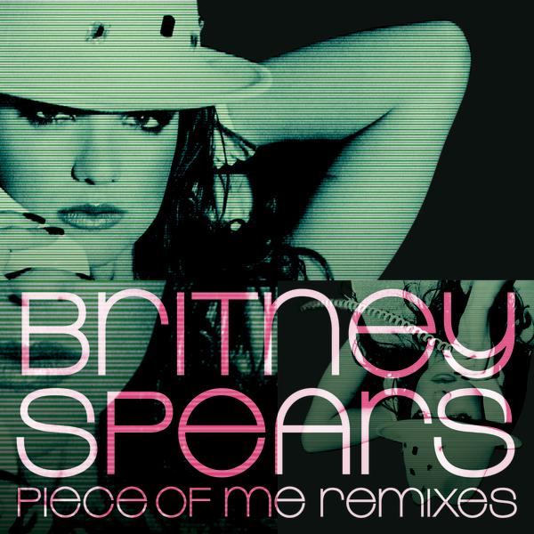 "Britney Spears   ""Piece Of Me (TONAL Remix)""  (2007)  • Remix Production, Mixing"