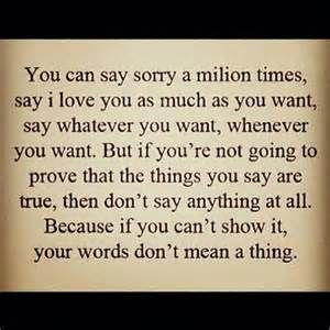sorry is an action word.jpg