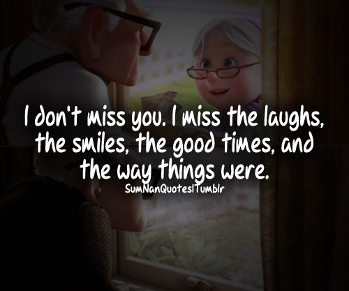 I don't miss you, I miss us.jpg