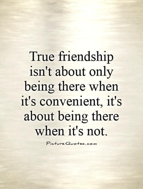 true friendship is inconvenient.jpg