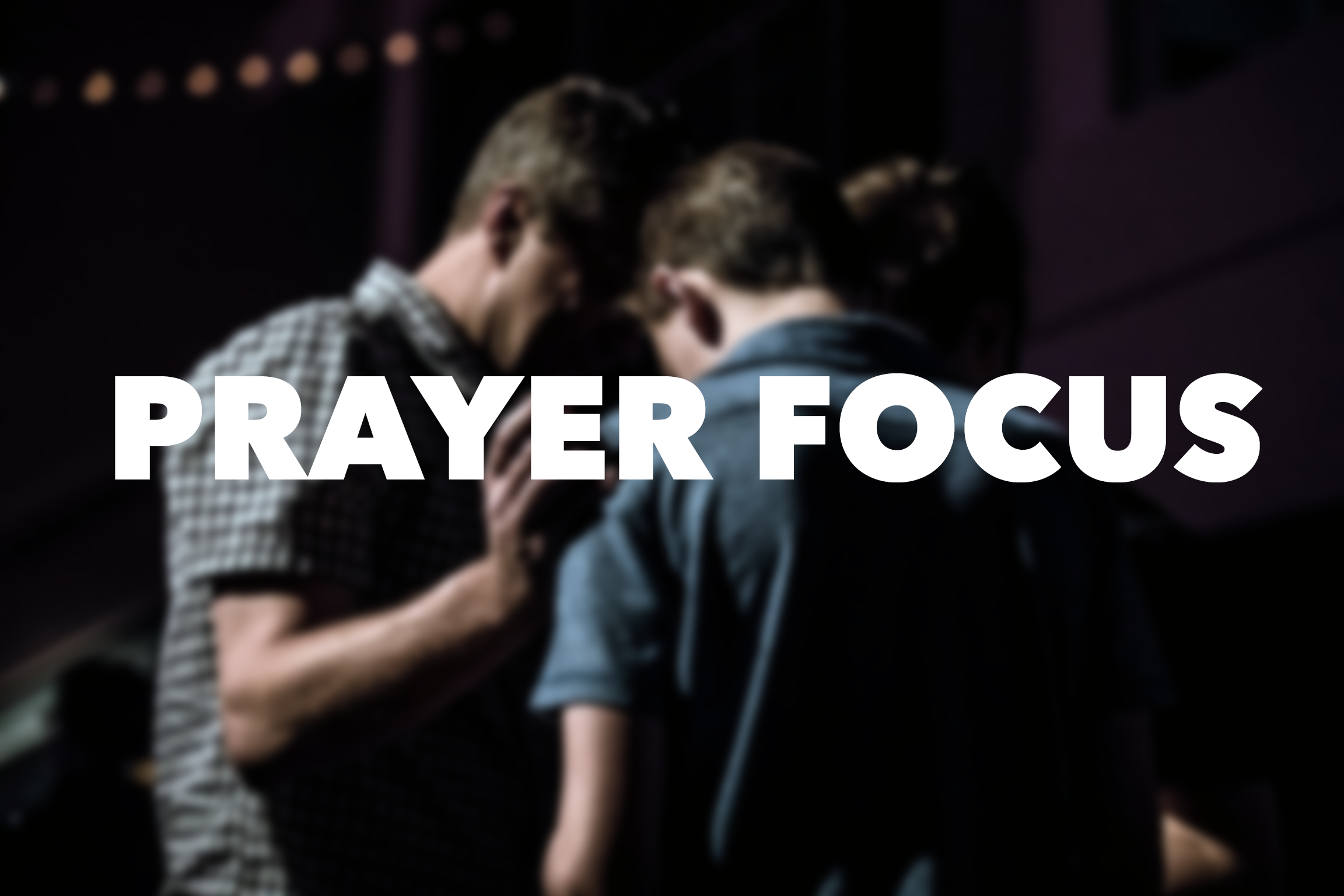 Prayer Focus.png