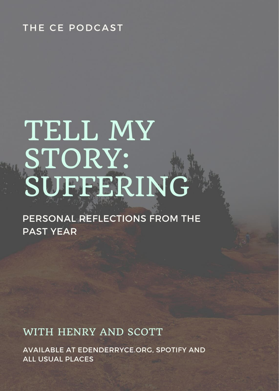 1 || Tell My Story: Suffering || Personal Reflections From The Past Year || Scott & Henry