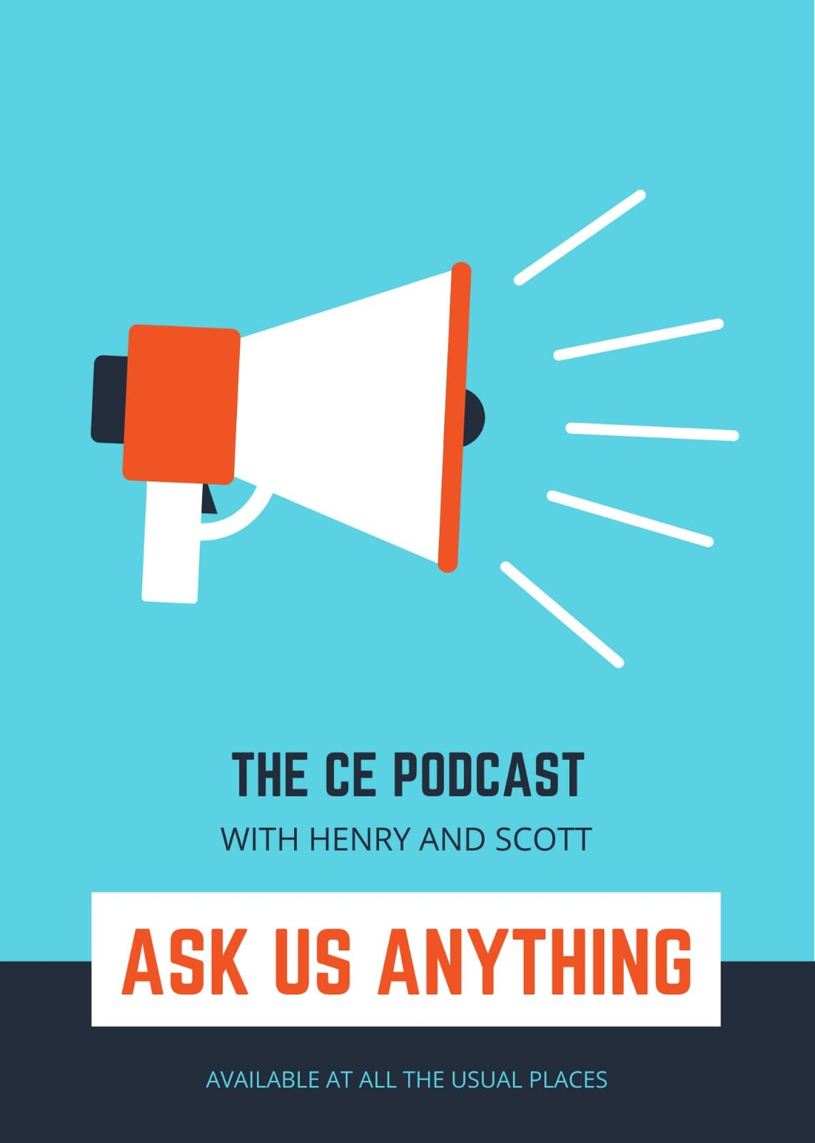 2 || The CE Podcast || Ask Us Anything - 1 || Scott & Henry