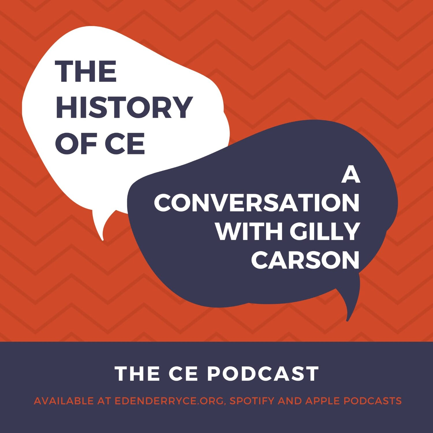 3 || The CE Podcast ||  A Conversation with Gilly Carson: The History of CE || Scott & Henry