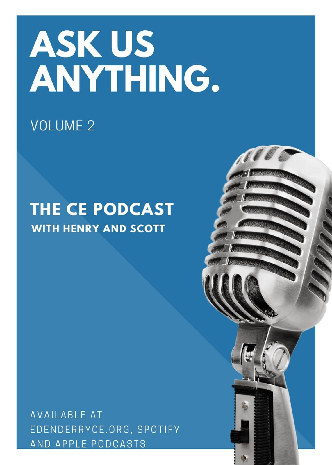 5 || The CE Podcast || Ask Us Anything #2 || Scott & Henry