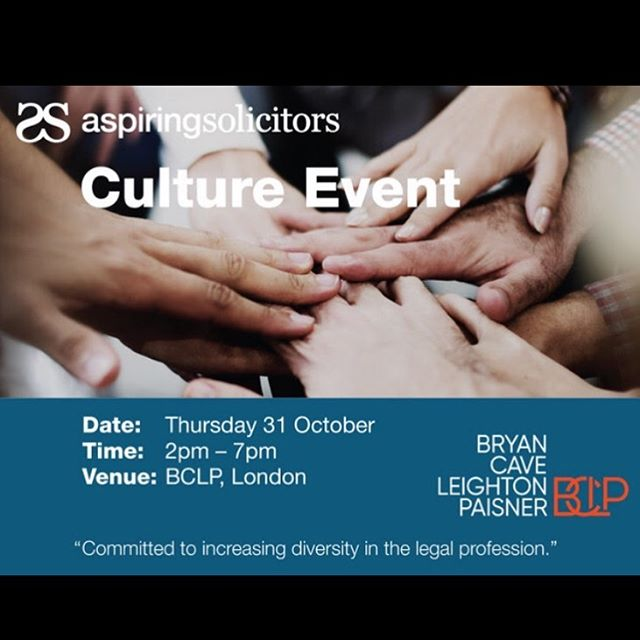ASPIRING SOLICITORS CULTURE EVENT AT BCLP:  Aspiring Solicitors' Culture event at BCLP is nearly full. Apply now to celebrate the cultural diversity that exists in the legal profession, and to discuss the steps necessary to strengthen inclusion for those from underrepresented ethnic and religious backgrounds. https://www.aspiringsolicitors.co.uk/events/as-culture-event-2019/  Any questions about AS contact your rep for this year Chidozie Kachi-Agwu