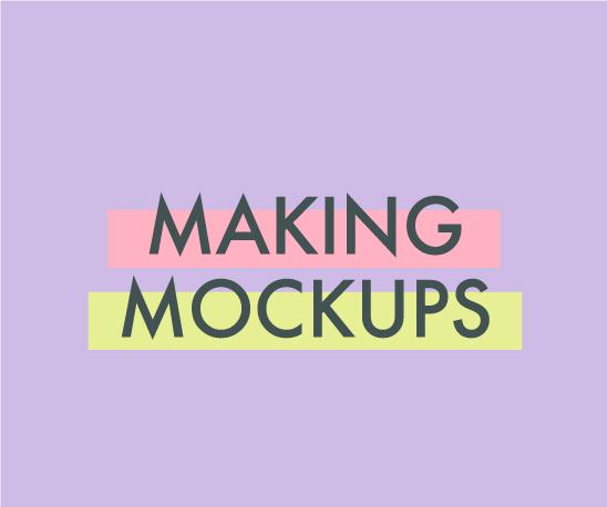 making-mockups.jpg