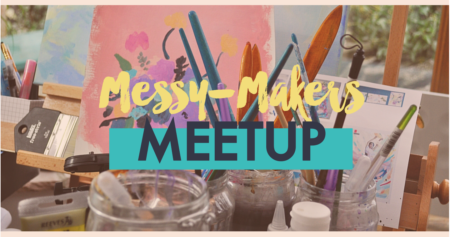 MESSY MAKERS MEETUP.PNG
