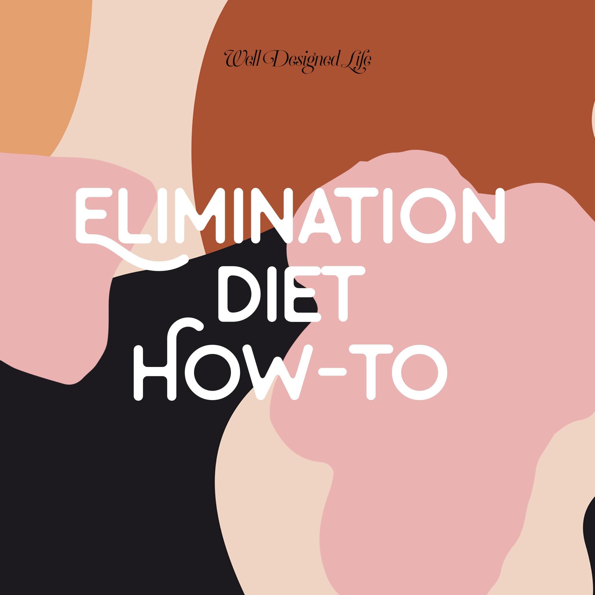 well_designed_life_gut_healing_elimination_diet