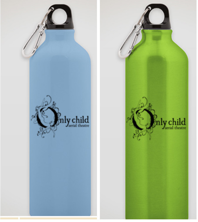 Represent.   - We've got Only Child Aerial Theatre Merch! Stay hydrated with an Only Child Aerial Theatre water bottle. Only $15 and all proceeds go to the art:ORDER HERE