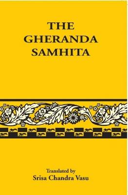 The Gheranda Samhita - Srisa Chaudra.jpg