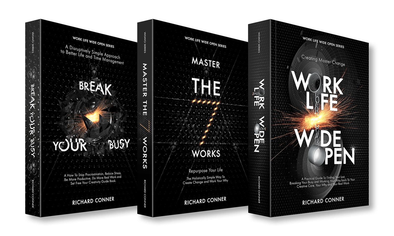 The  Work Life Wide Open Series . ' Break Your Busy - Set Your Creativity Free ', ' Master The Seven Works - Repurpose Your Life ' and ' Work Life Wide Open - Create Master Change '.