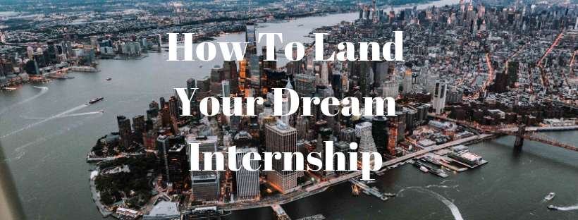 How To Land Your Dream Internship2.png