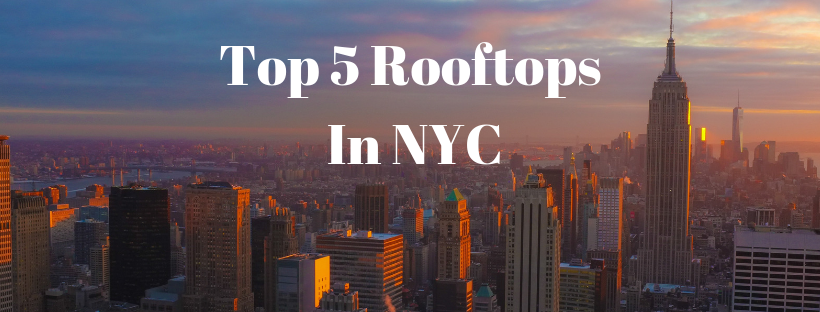 Top 5 Rooftops in NYC (1).png