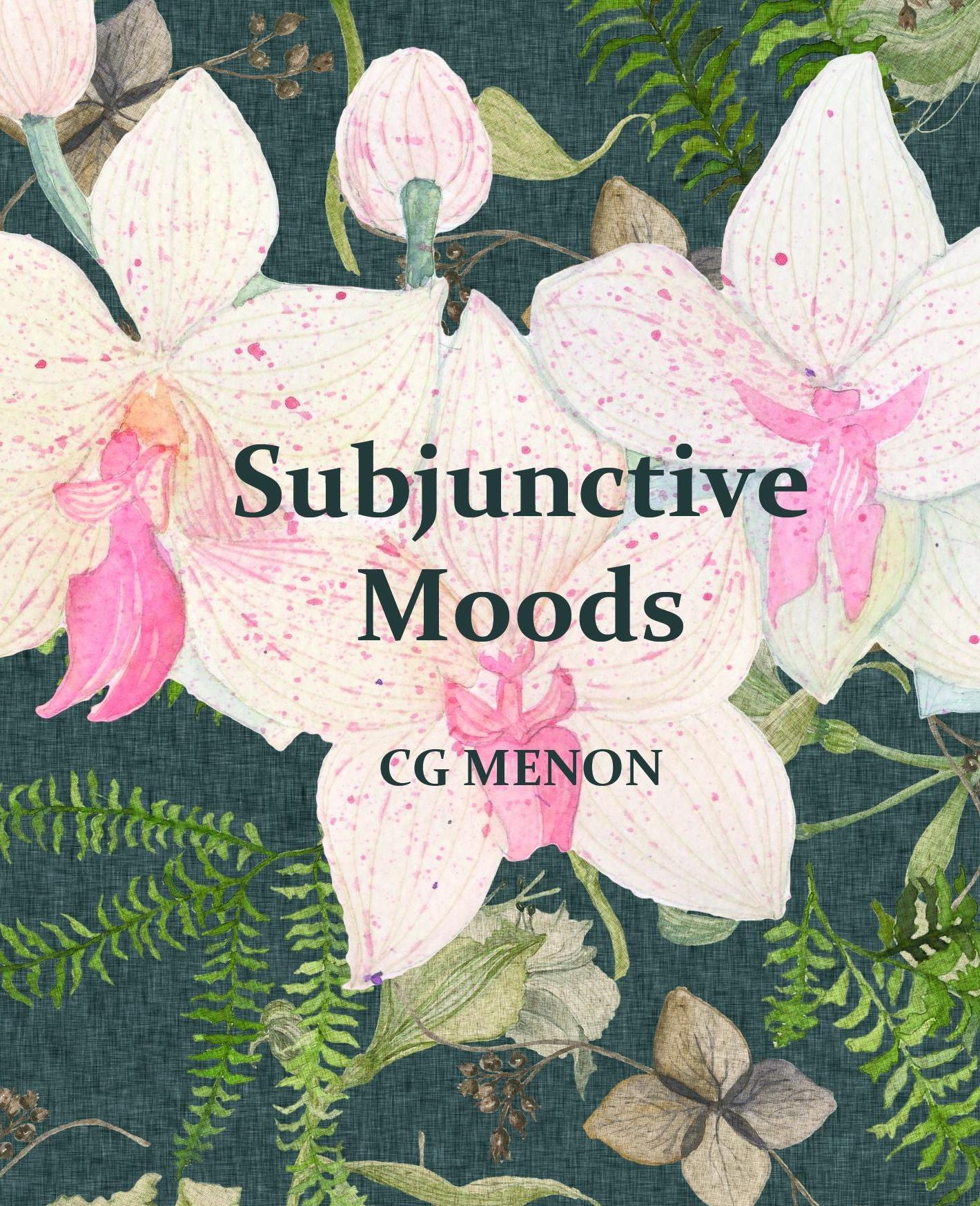 Subjunctive Moods CG Menon.jpg