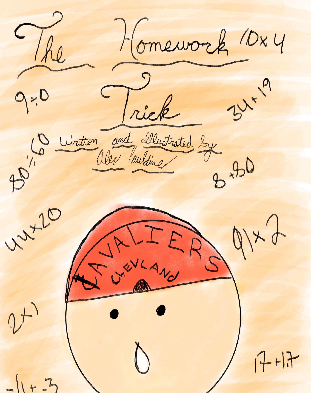 The Homework Trick    by Alex Pauldine
