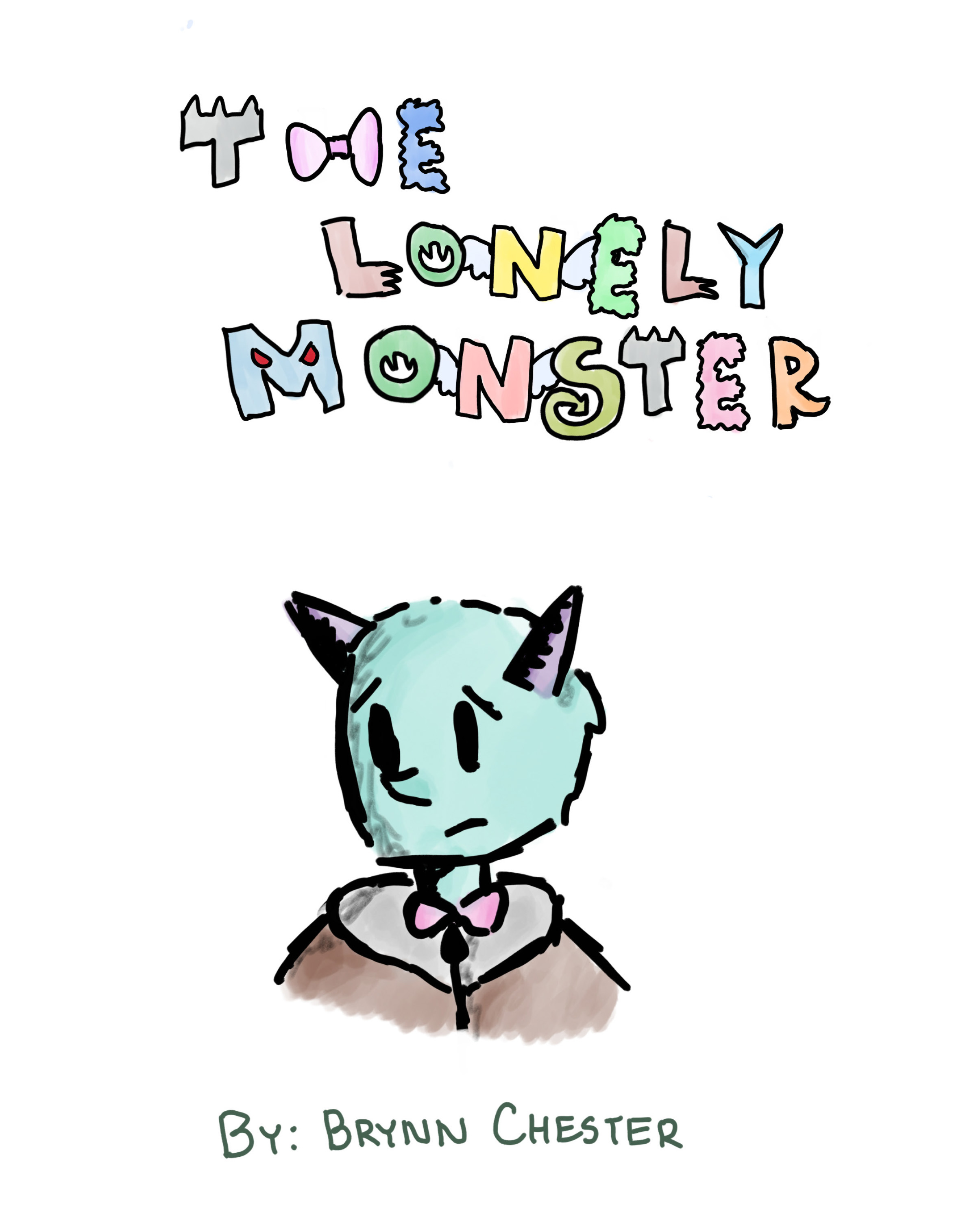 The Lonely Monster    by Brynn Chester