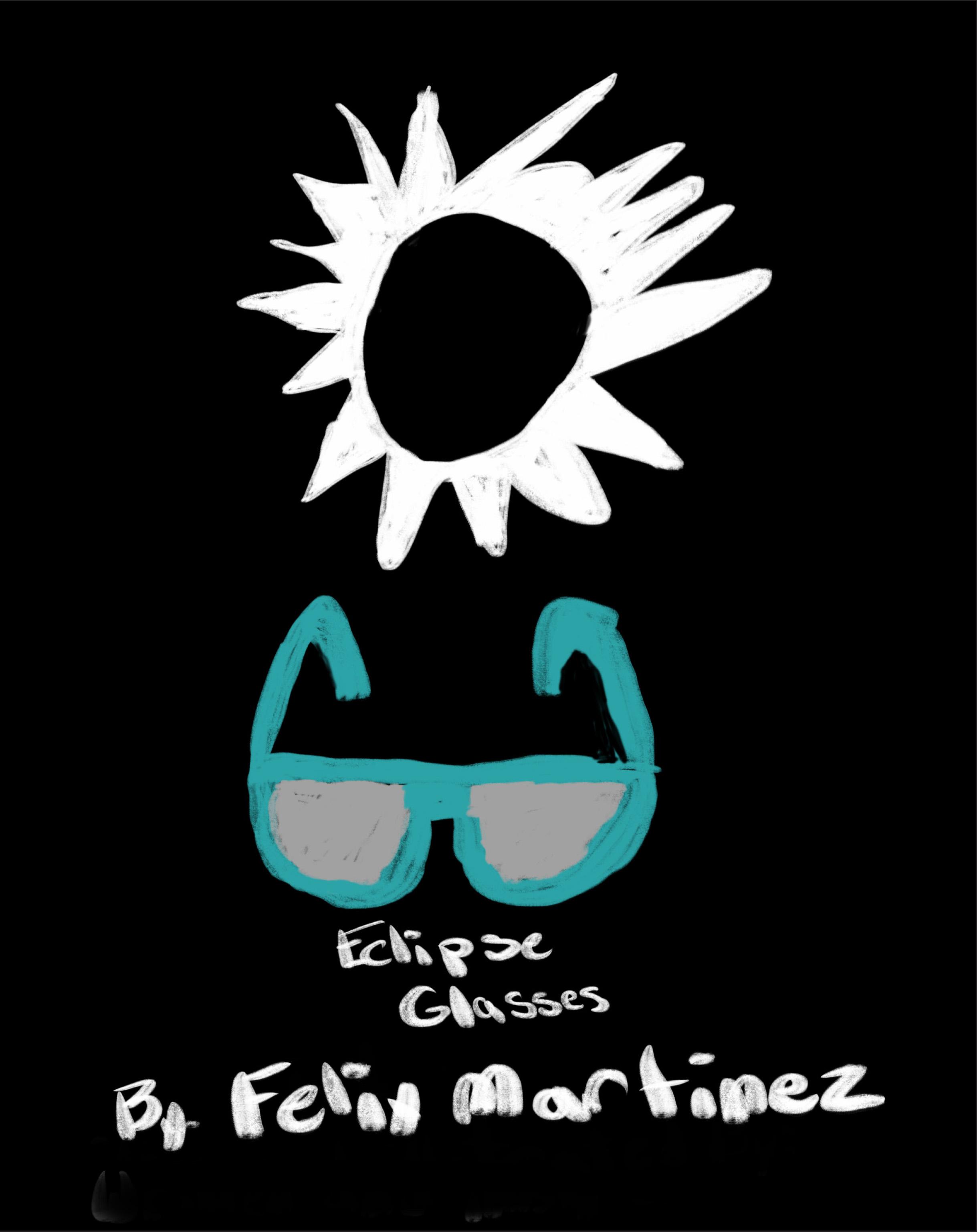 Eclipse Glasses    Felix Martinez