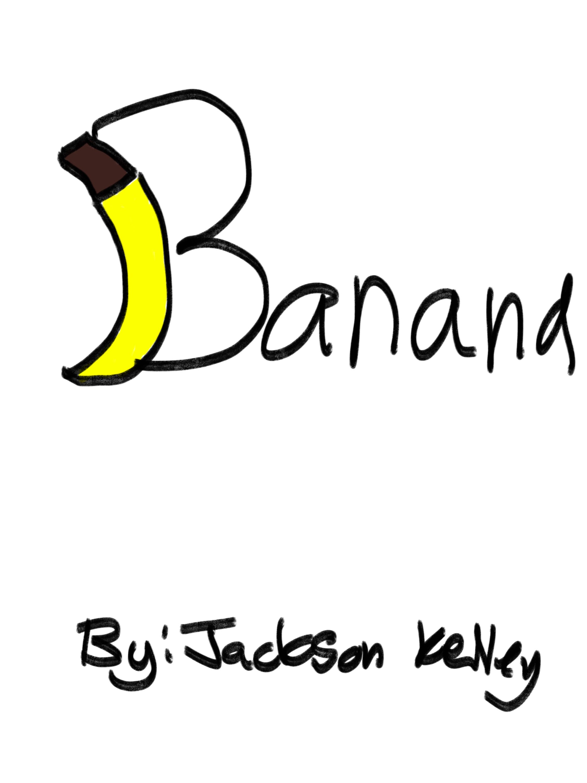 Banana    by Jackson Kelley