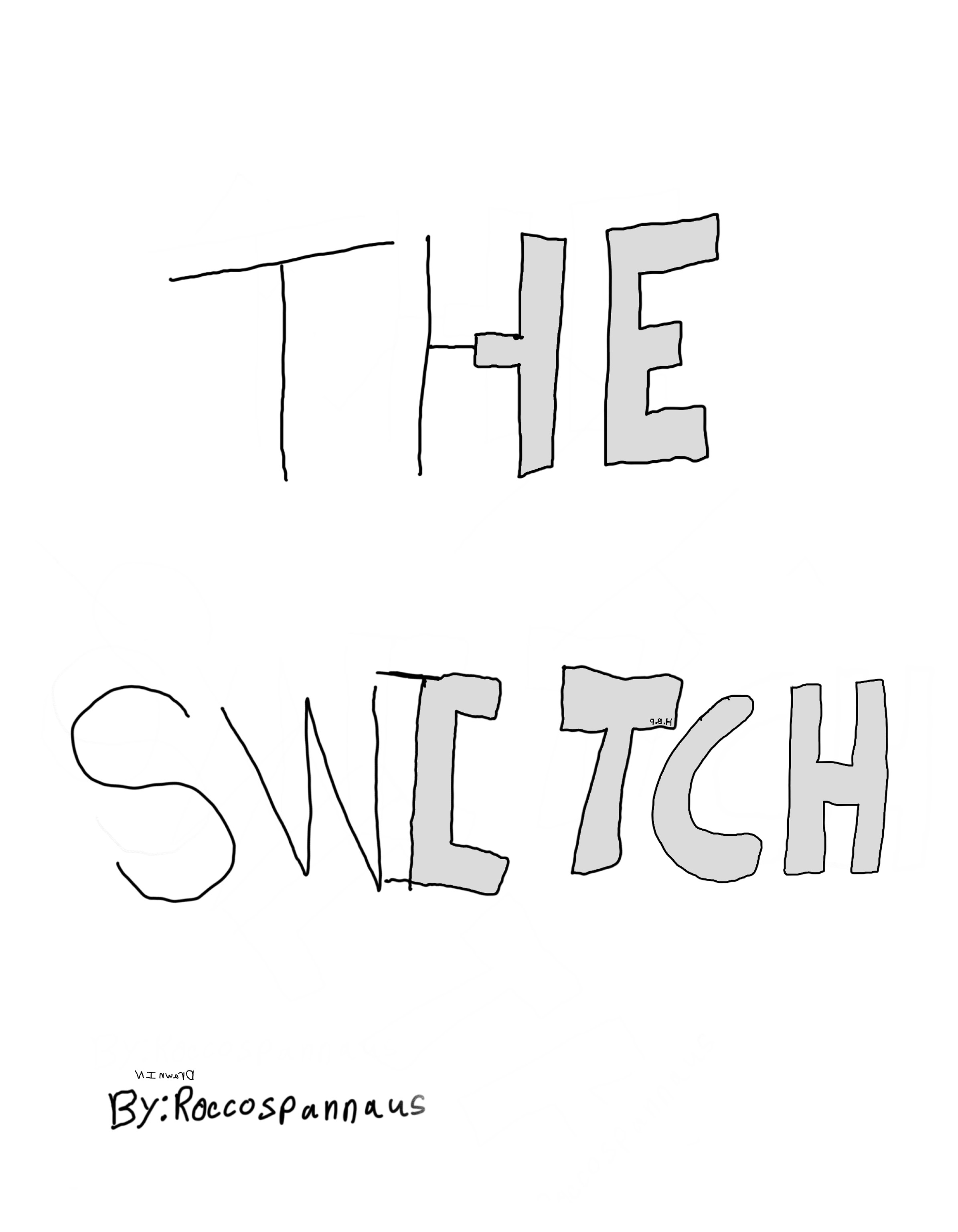 The Switch    by Rocco Spannaus
