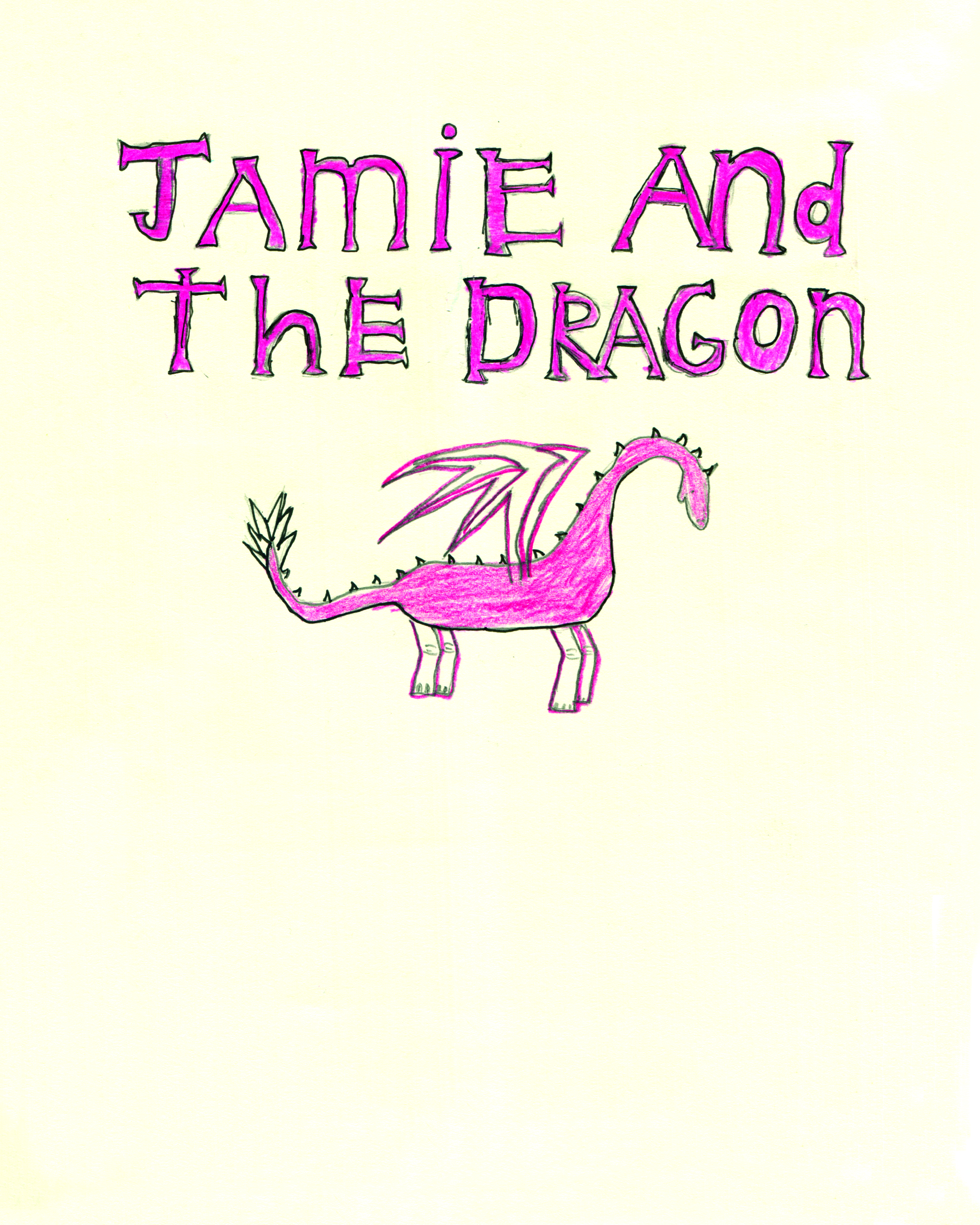 Jamie and the Dragon    by Avery Boswell
