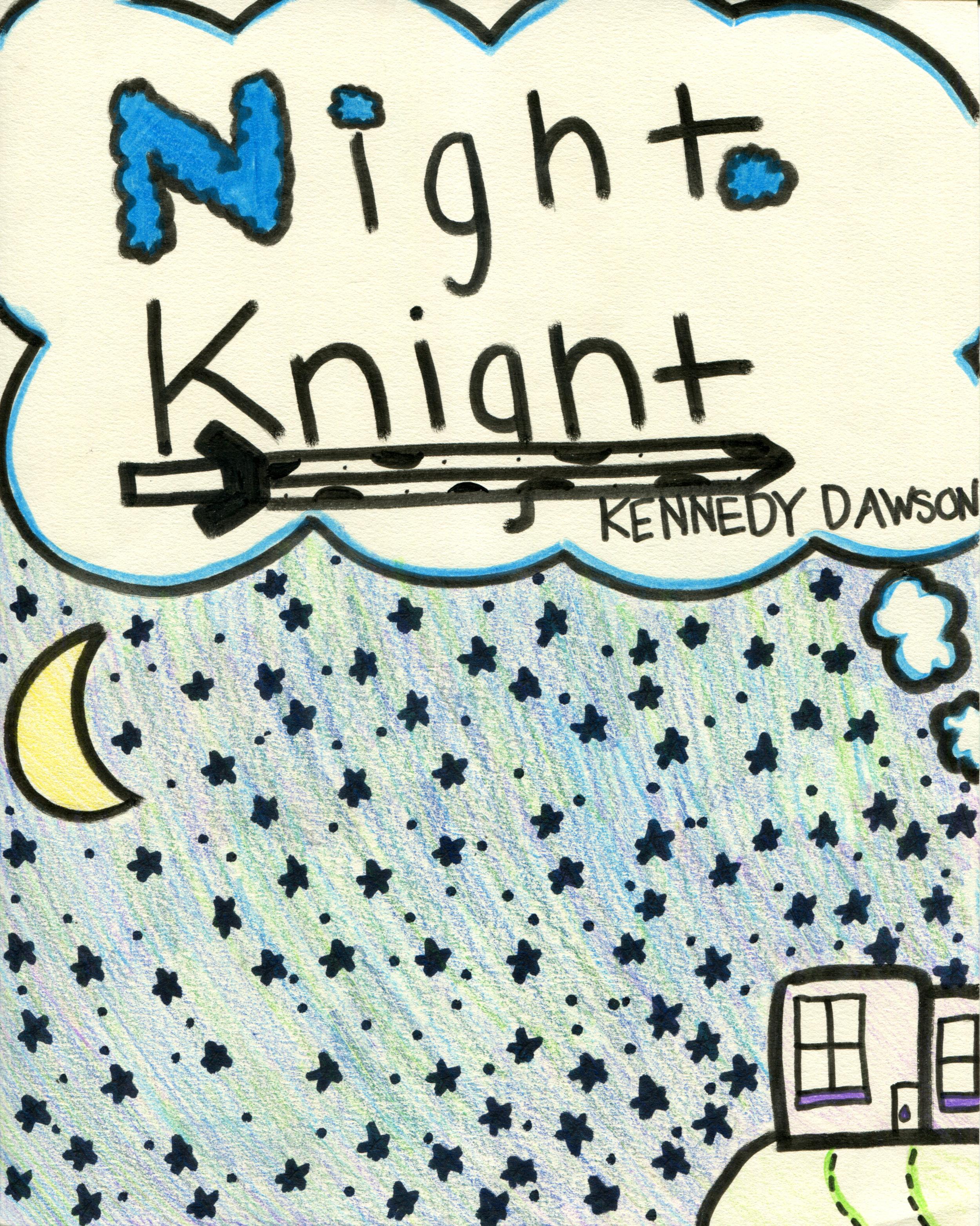 Night Knight    by Kennedy Dawson