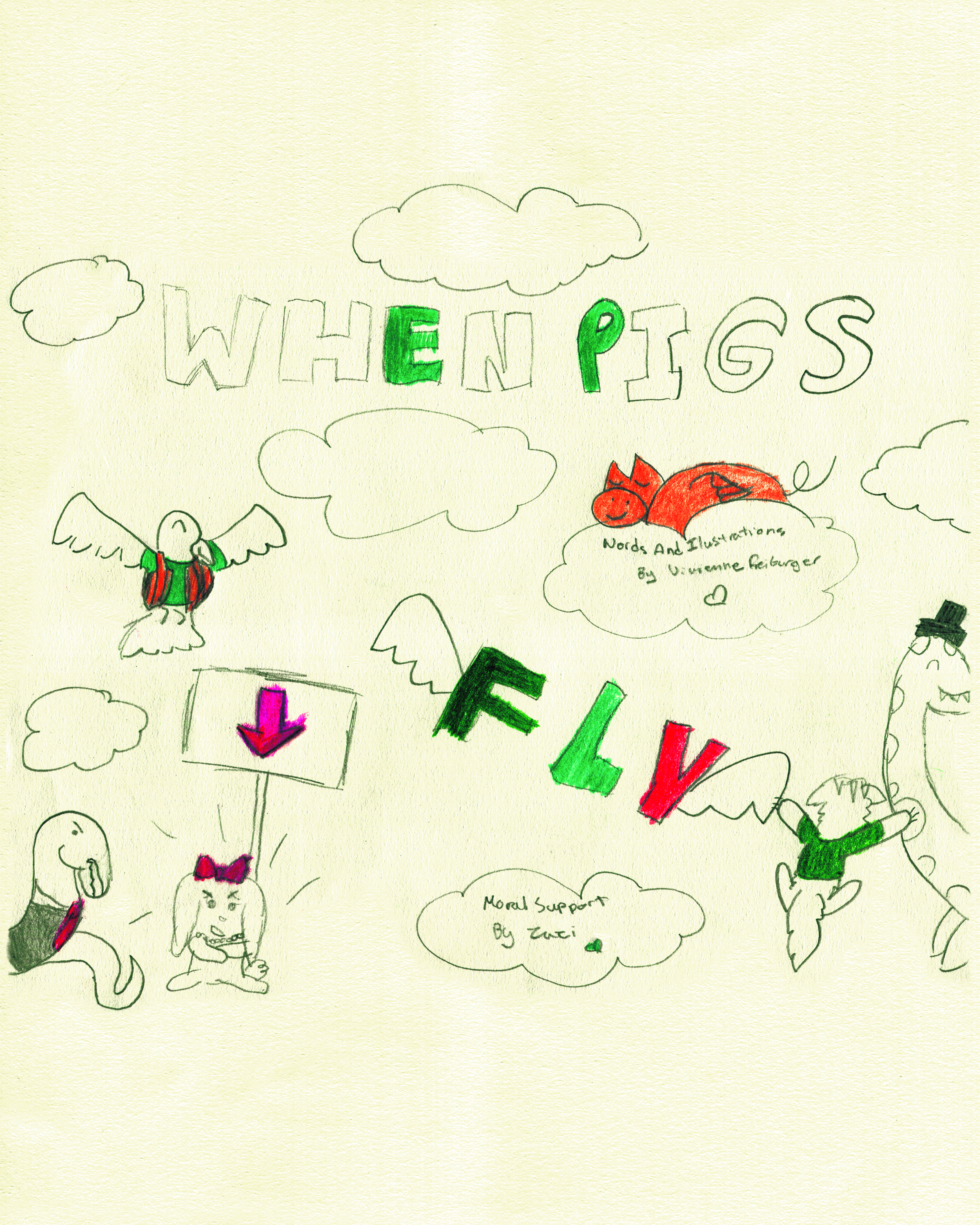 When Pigs Fly    by Vivienne Freiburger
