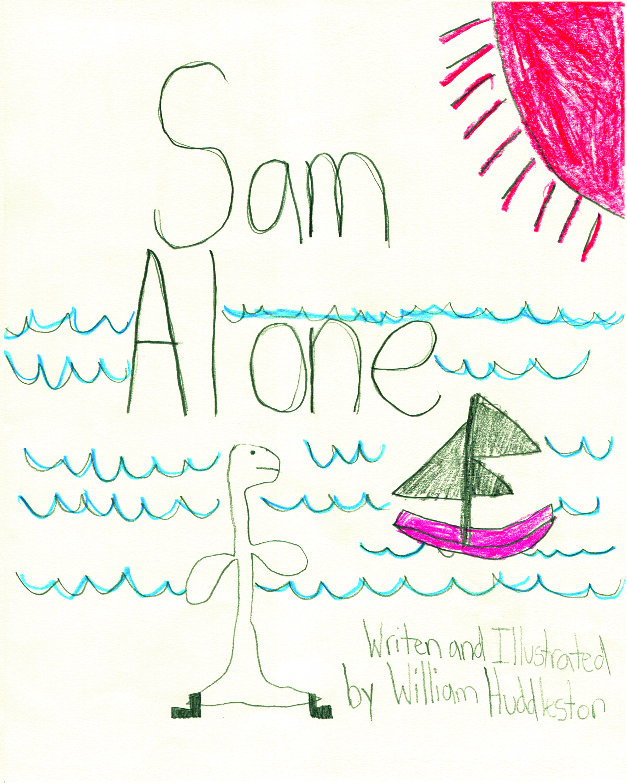 Sam Alone    by William Huddleston