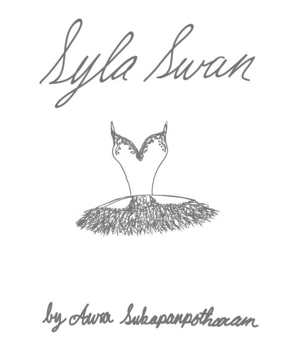 Slyna Swan    by Aura Sukapanpotharam