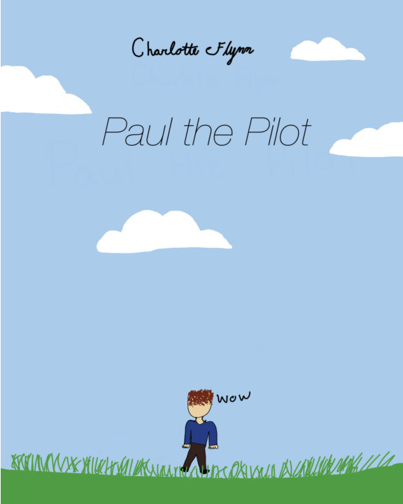 Paul the Pilot    by Charlotte Flynn