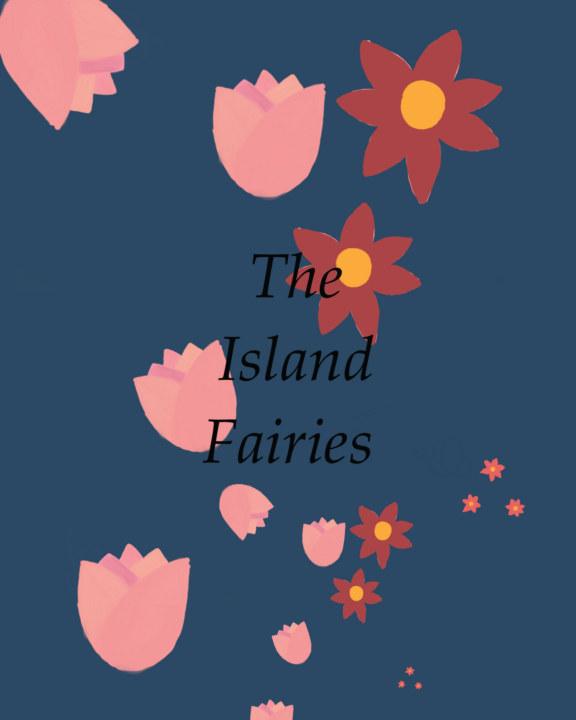 The Island Fairies    by Cline Dolson