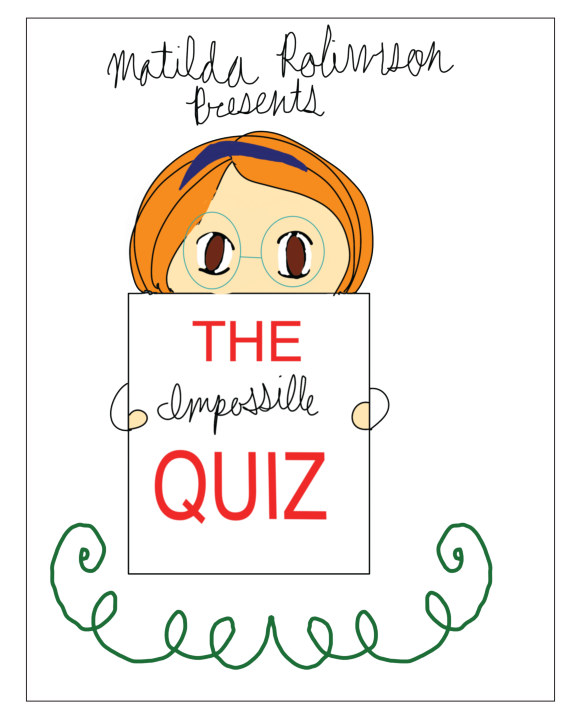 The Impossible Quiz    by Matilda Robinson