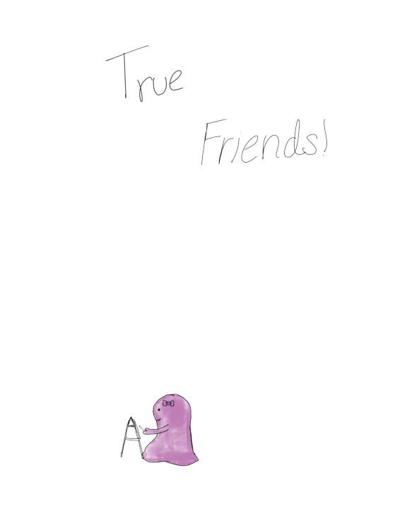 True Friends    by Peyton Harper