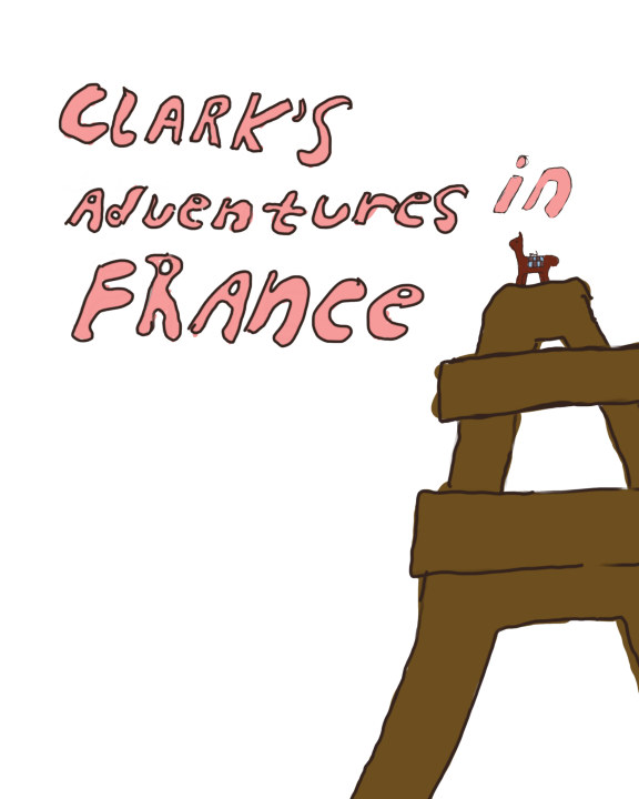 Clark's Adventures in France    by Perrin Davies