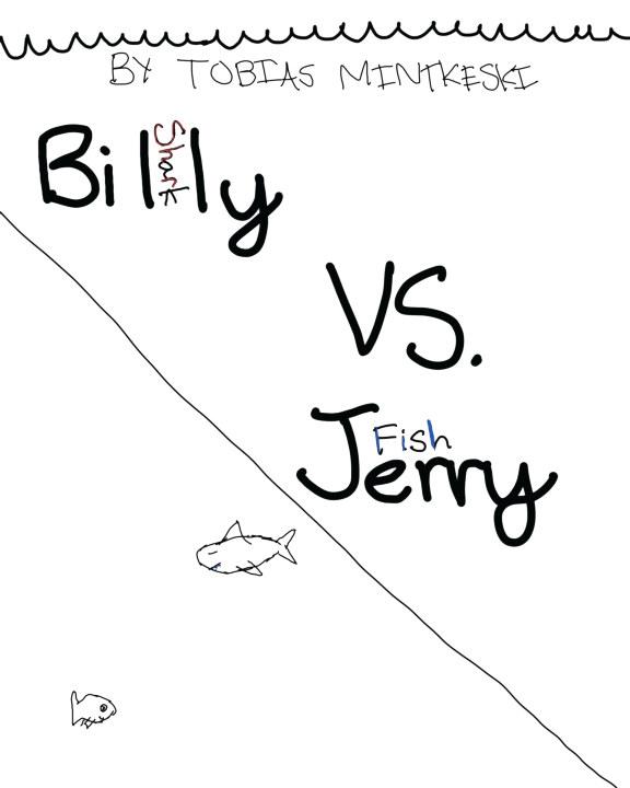 Billy Vs. Jerry    by Toby Mintkeski