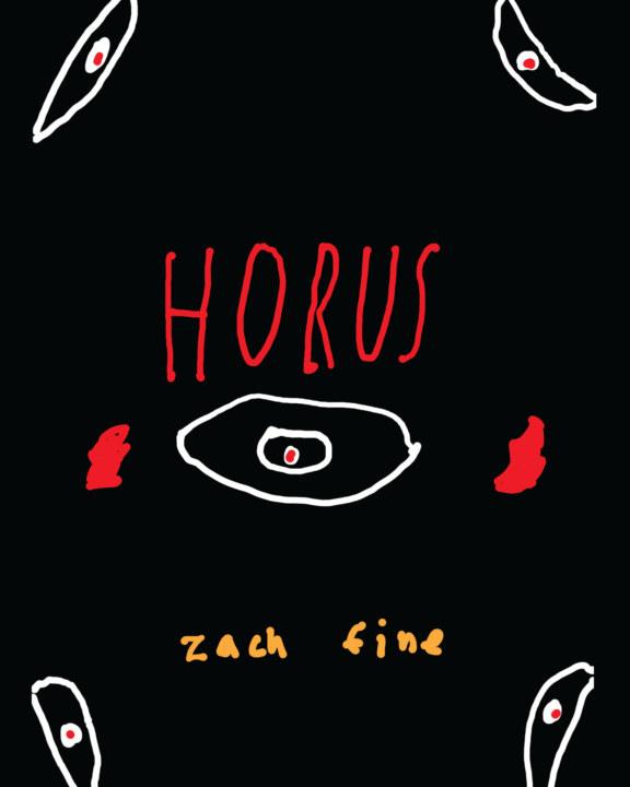 Horus    by Zach Fine